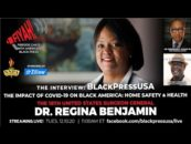 Former U.S. Surgeon General, Dr. Regina Benjamin, Discusses the Importance of Home and Health During Live Interview with NNPA