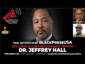 CDC's Chief COVID-19 Health Equity Officer Talks New Virus Variant, Safety with the Black Press