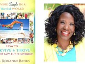 "New Book Empowers Men And Women Who Are ""Living Single In A Married World"""