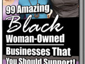 99 Amazing Black Woman-Owned Businesses You Should Support!