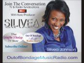 Silivea Johnson's Out Of Bondage Music Radio Syndication