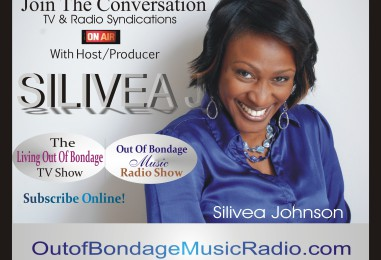 Silivea Johnson's Out Of Bondage Music Radio Syndication
