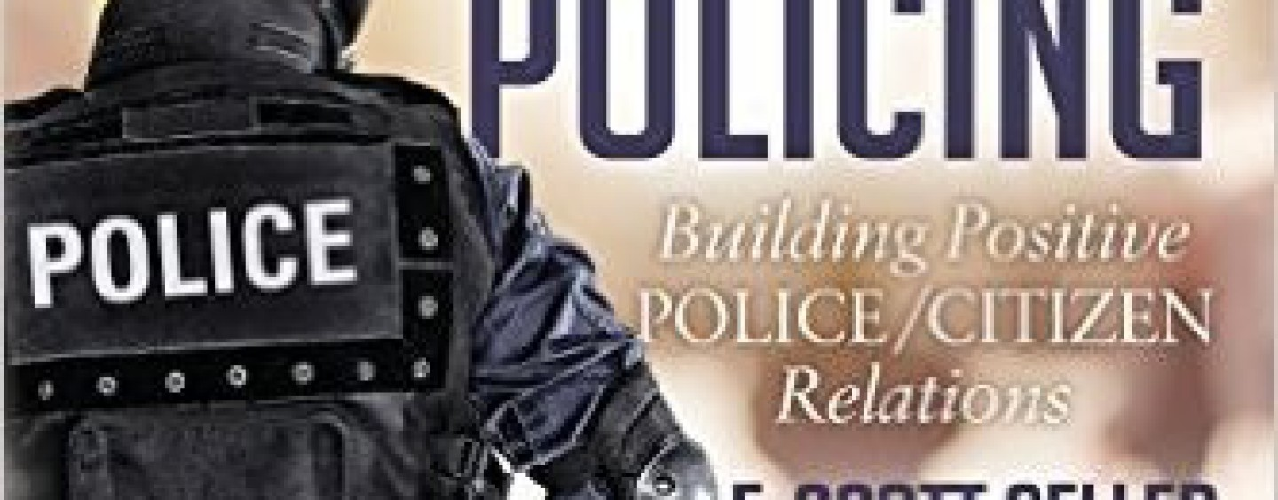 """Fixing Police-Community Relations: Video-recorded Police Shootings Calls on Law Enforcement to be """"Positive, Proactive Agents of Change"""""""