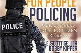 "Fixing Police-Community Relations: Video-recorded Police Shootings Calls on Law Enforcement to be ""Positive, Proactive Agents of Change"""