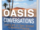 """""""OASIS Conversations"""" Teaches Business Leaders How to Replace Misunderstanding with Refreshing Conversations"""