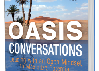 """OASIS Conversations"" Teaches Business Leaders How to Replace Misunderstanding with Refreshing Conversations"