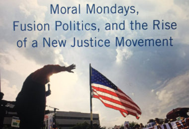 This Third Reconstruction: Moral Mondays, Fusion Politics, and the Rise of a New Justice Movement