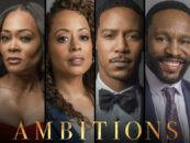 Will Packer Drama, 'Ambitions' Brings Star Power to OWN