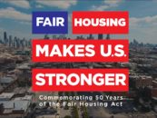 Fifty Years Later, Fair Housing Act Recognized as a Factor in Fighting Housing Discrimination
