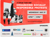 Join Us for a Virtual Town Hall: Organizing Socially Responsible Protests – May 27 at 8pm