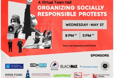 Join Us for a Virtual Town Hall: Organizing Socially Responsible Protests – May 27 at 8pm