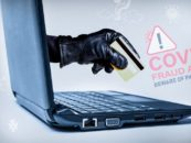 Pandemic Cyber Scammers Are Still on The Prowl, Fake Products Are Popping Up