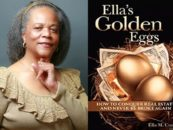Black Millionaire New Book – Ella's Golden Eggs: How to Conquer Real Estate and Never Be Broke Again