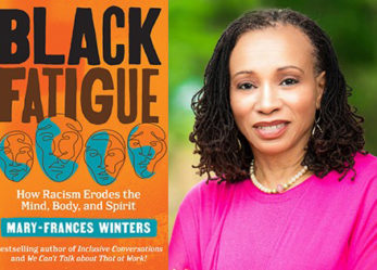 "Introducing ""Black Fatigue: How Racism Erodes the Mind, Body, and Spirit"" by Mary-Frances Winters"