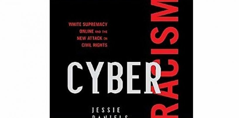 Cyber Racism: White Supremacy Online and the New Attack on Civil Rights (Perspectives on a Multiracial America)