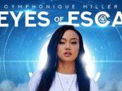 "New Superhero Franchise ""Eyes of Esca"" Starring Cymphonique Miller, Genius Mind Films"