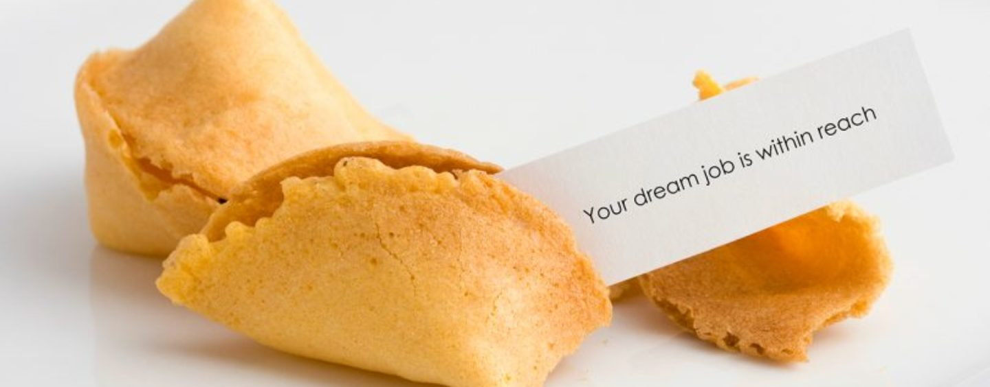Will Your Dream Job Ever Become Your Reality?