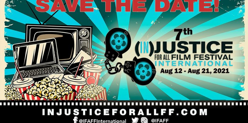 Justice for All Film Festival International Scheduled August 12-21