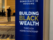 Experts Say Legacy of Discriminatory Policies and Practices Fuel Racial Disparities In Home Ownership Rates