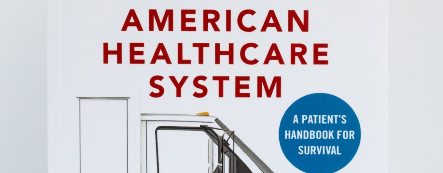 Doctor Exposes the Shadowy World of Health Care in America