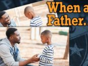 When a Father… Exemplify Self-Discipline and Leadership